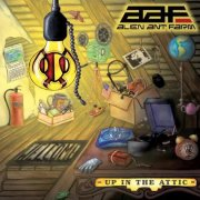 Alien Ant Farm, 'Up in the Attic'