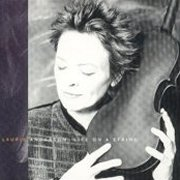 Laurie Anderson, 'Life on a String'