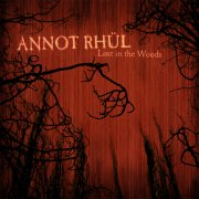 Annot Rhül, 'Lost in the Woods'