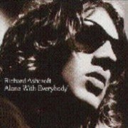Richard Ashcroft, 'Alone With Everybody'