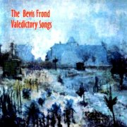 Bevis Frond, 'Valedictory Songs'