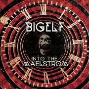 Bigelf, 'Into the Maelstrom'