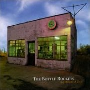Bottle Rockets, '24 Hours a Day'