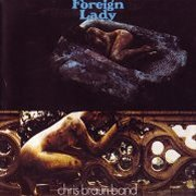 Chris Braun Band, 'Foreign Lady'
