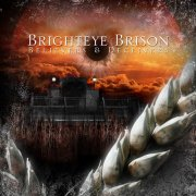 Brighteye Brison, 'Believers & Deceivers'