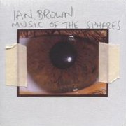 Ian Brown, 'Music of the Spheres'