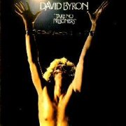 David Byron, 'Take No Prisoners'