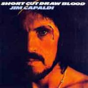 Jim Capaldi, 'Short Cut Draw Blood'