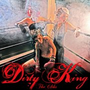 The Cliks, 'Dirty King'