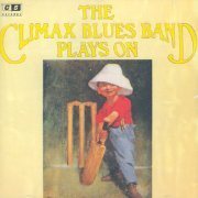 Climax Blues Band, 'Plays on'