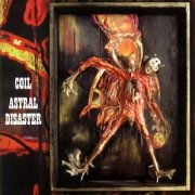 Coil, 'Astral Disaster'