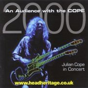 Julian Cope, 'An Audience With the Cope 2000'