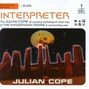 Julian Cope, 'Interpreter'