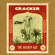 Cracker, 'The Golden Age'