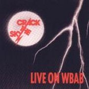 Crack the Sky, 'Live on WBAB'