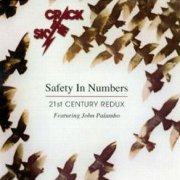 Crack the Sky, 'Safety in Numbers: 21st Century Redux'