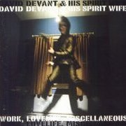 David Devant & His Spirit Wife, 'Work, Lovelife, Miscellaneous'
