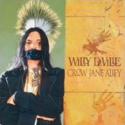 Willy DeVille, 'Crow Jane Alley'