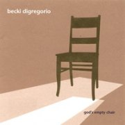 Becki DiGregorio, 'God's Empty Chair'