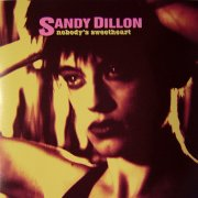 Sandy Dillon, 'Nobody's Sweetheart'