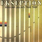 Ekseption, 'Beggar Julia's Time Trip'