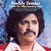 Freddy Fender, 'Before the Next Teardrop Falls'