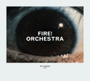 Fire! Orchestra, 'Enter'