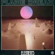 Flame Dream, 'Elements'