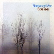 Fleetwood Mac, 'Bare Trees'
