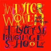 Matthew Friedberger, 'Winter Women/Holy Ghost Language School'