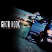 Ghoti Hook, 'Two Years to Never'