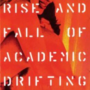 Giardini di Mirò, 'Rise & Fall of Academic Drifting'
