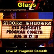 Glass, 'Live at Progman Cometh'