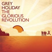 Grey Holiday, 'The Glorious Revolution'