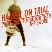 Hamell on Trial, 'The Chord is Mightier Than the Sword'