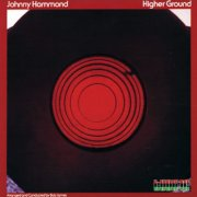 Johnny Hammond, 'Higher Ground'