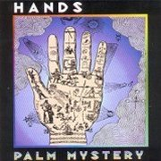 Hands, 'Palm Mystery'