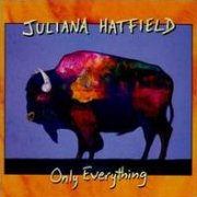 Juliana Hatfield, 'Only Everything'