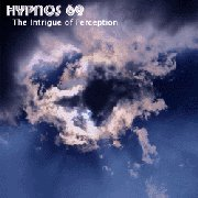 Hypnos 69, 'The Intrige of Perception'