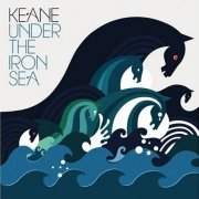 Keane, 'Under the Iron Sea'
