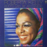 Roberta Kelly, 'Roots Can Be Anywhere'