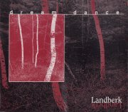 Landberk, 'Dream Dance' EP