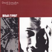 David Longdon & the Magic Club, 'Wild River'