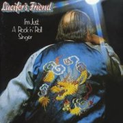 Lucifer's Friend, 'I'm Just a Rock & Roll Singer'