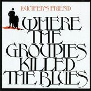 Lucifer's Friend, 'Where the Groupies Killed the Blues'