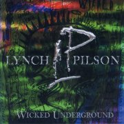 Lynch/Pilson, 'Wicked Underground'