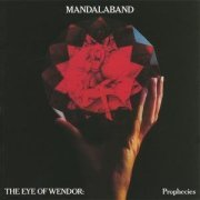 Mandalaband, 'The Eye of Wendor: Prophecies'