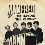 Manfred Mann, 'Ha! Ha! Said the Clown'