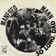 Manfred Mann, 'So Long, Dad'