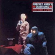 Manfred Mann's Earth Band, 'Somewhere in Afrika'